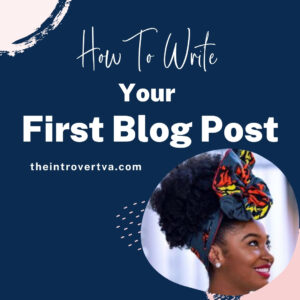 how-to-write-your-first-blog-post