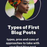 Types of First Blog Posts to Write on your New Blog